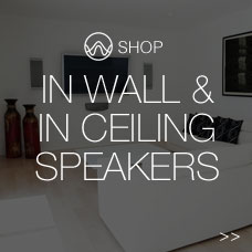 In Wall & In Ceiling Speakers
