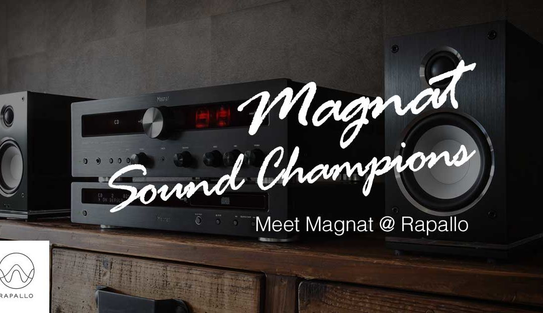 Meet Magnat.  Sound Champions.