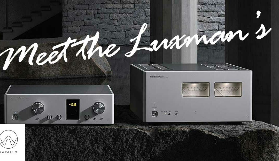 Meet the Luxman's