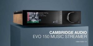 Rapallo | Cambridge Audio EVO 150 All-in-One Player